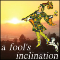 A Fool's Inclination